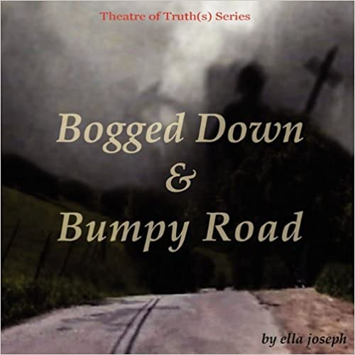 Bogged Down & Bumpy Road